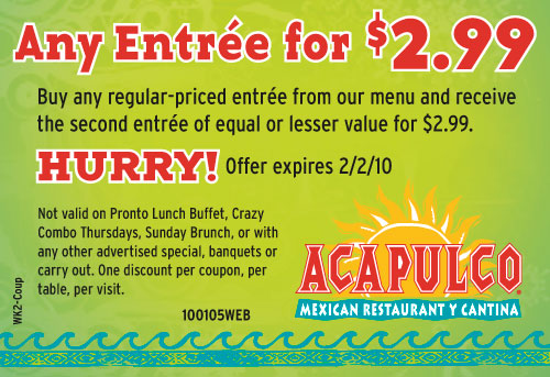 Acapulco Coupon go to download-free-daniel.tk Total 18 active download-free-daniel.tk Promotion Codes & Deals are listed and the latest one is updated on November 11, ; 1 coupons and 17 deals which offer up to $3 Off, Free Gift and extra discount, make sure to use one of them when you're shopping for download-free-daniel.tk; Dealscove promise you'll get the best price on products .